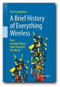 Cover of A Brief History of Everything Wireless